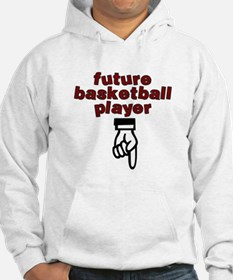 Future basketball player - Hoodie