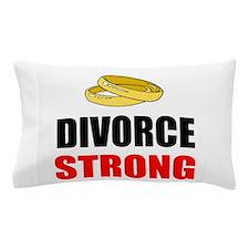 Divorce Strong Pillow Case