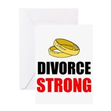 Divorce Strong Greeting Cards