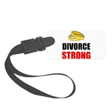 Divorce Strong Luggage Tag