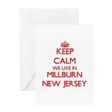 Keep calm we live in Millburn New J Greeting Cards