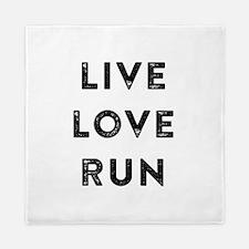 Live Love Run Queen Duvet