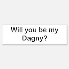 Will you be my Dagny? Bumper Bumper Bumper Sticker