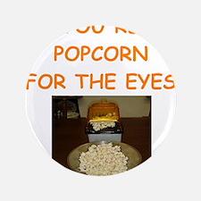 "popcorn 3.5"" Button"