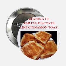 """cinnamon toast 2.25"""" Button"""
