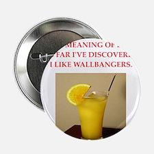 "harvey wallbanger 2.25"" Button"