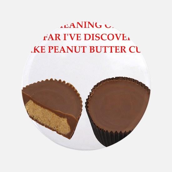 "peanut butter cup 3.5"" Button"