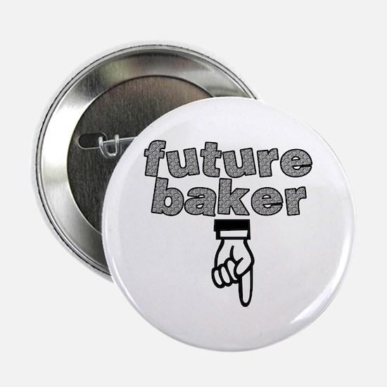 "Future baker - 2.25"" Button"