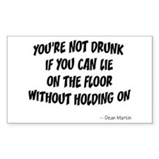 Not Drunk Quote Rectangle Decal
