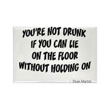 Not Drunk Quote Rectangle Magnet