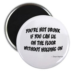 Not Drunk Quote Magnet