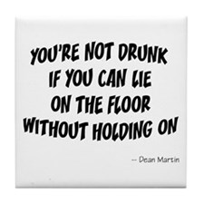 Not Drunk Quote Tile Coaster