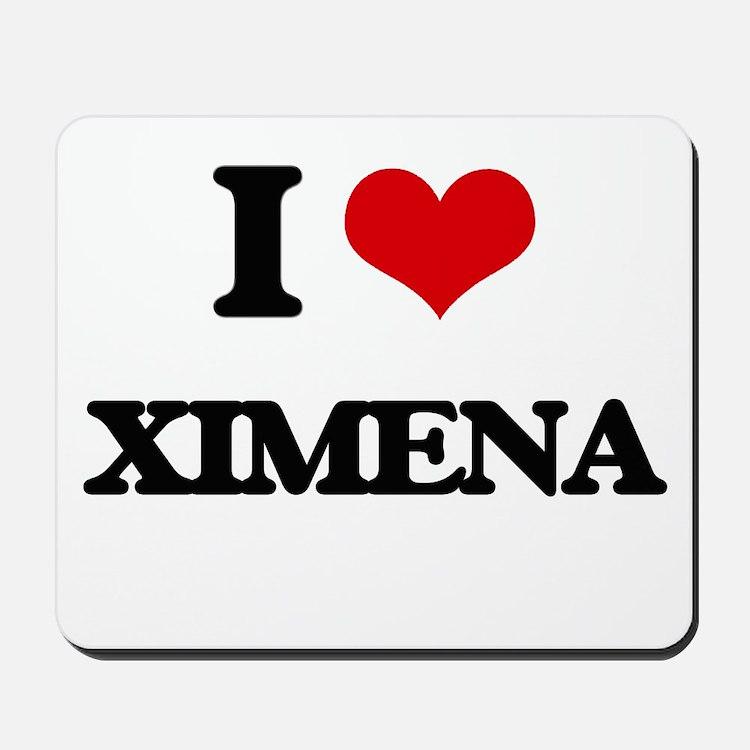 I Love Ximena Mousepad