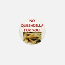QUESadilla Mini Button