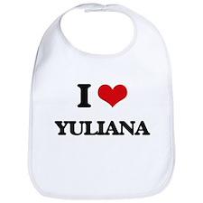 I Love Yuliana Bib