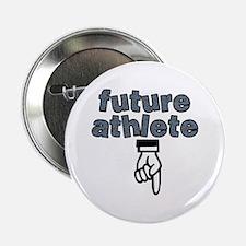 """Future athlete - 2.25"""" Button"""