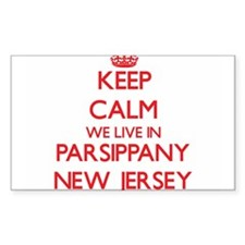 Keep calm we live in Parsippany New Jersey Decal