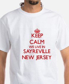 Keep calm we live in Sayreville New Jersey T-Shirt