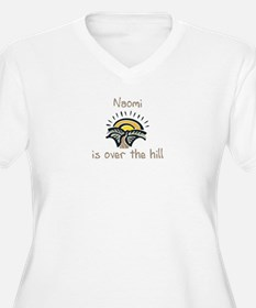 Naomi is over the hill T-Shirt