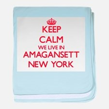 Keep calm we live in Amagansett New Y baby blanket