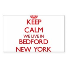 Keep calm we live in Bedford New York Decal