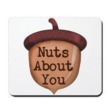 Nuts About You Acorn Mousepad