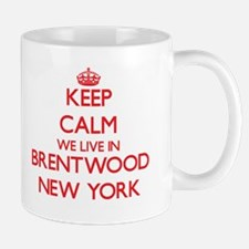 Keep calm we live in Brentwood New York Mugs