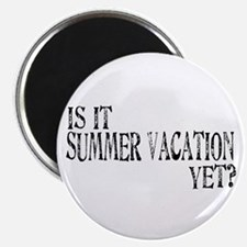Summer Vacation Yet? Magnet