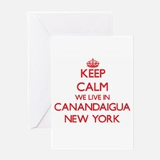 Keep calm we live in Canandaigua Ne Greeting Cards
