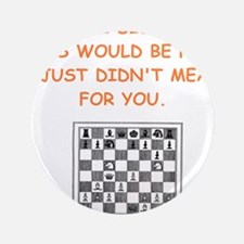 "chess 3.5"" Button"