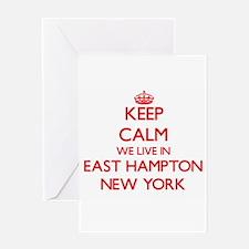 Keep calm we live in East Hampton N Greeting Cards
