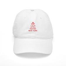 Keep calm we live in Fulton New York Baseball Cap