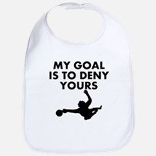 My Goal Is To Deny Yours Bib