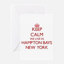 Keep calm we live in Hampton Bays N Greeting Cards