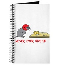 Never ever give up Journal