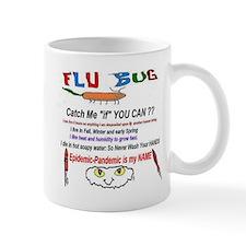 Flu Catch Me Mug