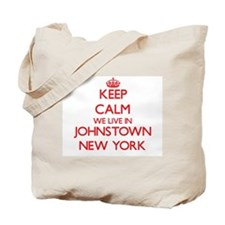 Keep calm we live in Johnstown New York Tote Bag