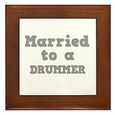 Married to a Drummer Framed Tile