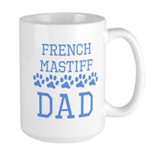 French Mastiff Dad Mugs