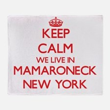 Keep calm we live in Mamaroneck New Throw Blanket