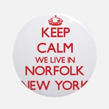 Keep calm we live in Norfolk New Ornament (Round)