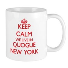 Keep calm we live in Quogue New York Mugs