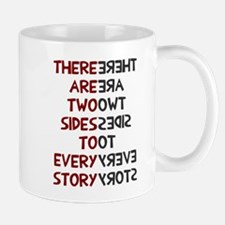 Two sides to every story Mug