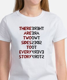 Two sides to every story Women's T-Shirt