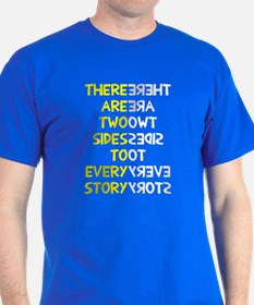 Two sides to every story T-Shirt