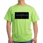 YRUSODUMB? Green T-Shirt