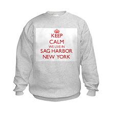 Keep calm we live in Sag Harbor Ne Sweatshirt