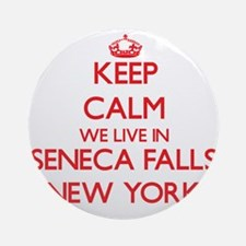 Keep calm we live in Seneca Falls Ornament (Round)