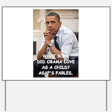 anti obama joke Yard Sign
