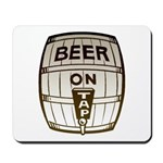 Beer On Tap Mousepad